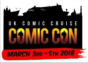 UK Comic Con Cruise 2018