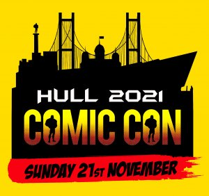 Hull Comic Con 2021 (Sunday November 21st)